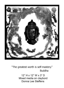 Donna Lee Steffens The greatest worth is self mastery 12x12